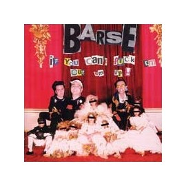 Barse - If You Can't Fuck'em Cut Them Up! CD