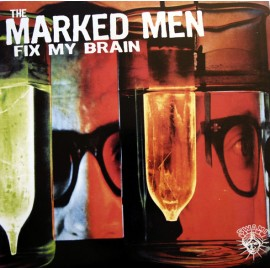 Marked Men - Fix My Brain MC